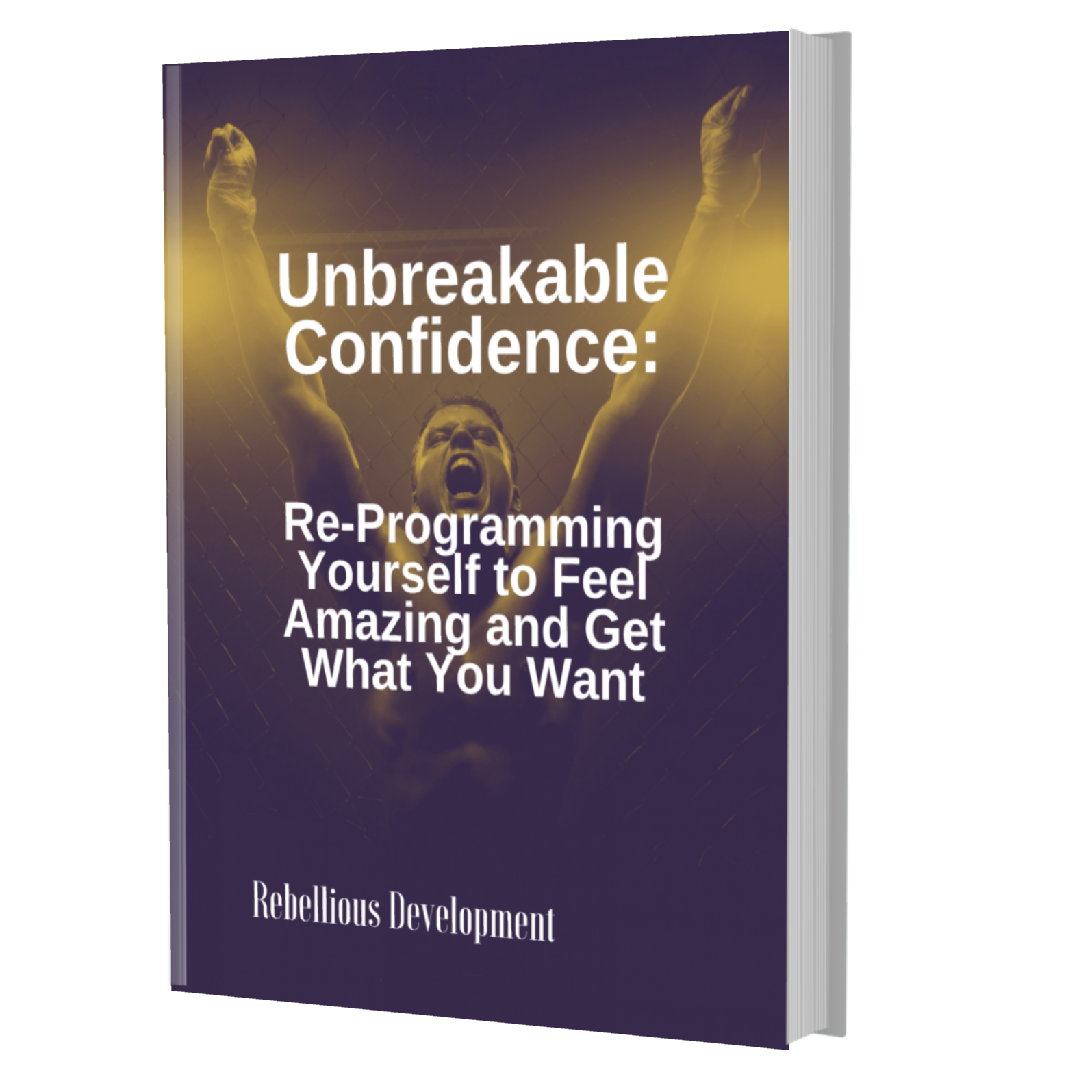 Unbreakable Confidence - ebook cover